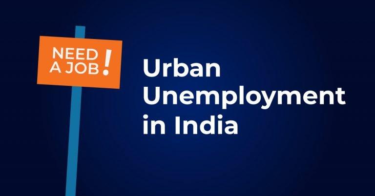 Urban Unemployment in India